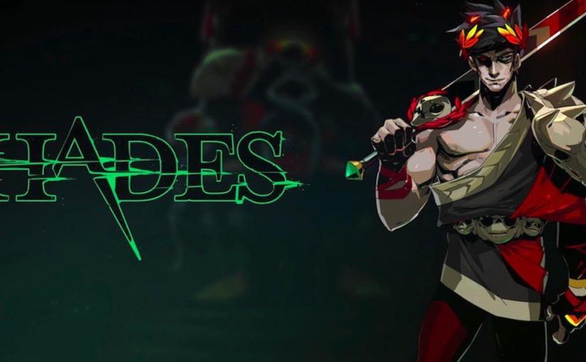 Hades – Reaching way above theunderworld